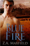 Blue Fire - Z.A. Maxfield
