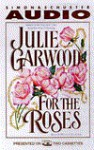 For the Roses (Audio) - Julie Garwood