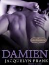 Damien - Jacquelyn Frank, Xe Sands
