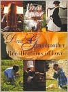 Dear Grandmother: Recollections of Love - Hearst Books, Linda Sunshine
