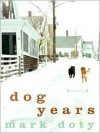 Dog Years LP - Mark Doty