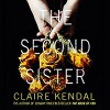 The Second Sister - Claire Kendal, Emma Gregory