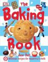 The Baking Book - Jane Bull, Penelope Arlon