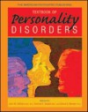 The American Psychiatric Publishing Textbook of Personality Disorders - John M. Oldham, Andrew E. Skodol, Donna S. Bender