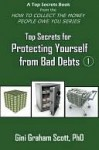 Top Secrets for Protecting Yourself from Bad Debts - Gini Scott