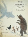 The Runaway Giant - Adelaide Holl