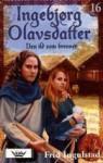 Den ild som brenner (Ingebjørg Olavsdatter 16) - Frid Ingulstad