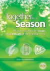 Together For A Season: Feasts And Festivals - Gillian Ambrose, Tom Ambrose, Peter Craig-Wild, Jan Dean, Margaret Withers, Diane Craven, Alison Booker