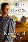 Ours For a Season - Kim Vogel Sawyer
