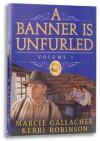 A Banner Is Unfurled - Marcie Gallacher, Kerri Robinson
