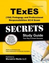 TExES (194) Pedagogy and Professional Responsibilities EC-6 Exam Secrets Study Guide: TExES Test Review for the Texas Examinations of Educator Standards - TExES Exam Secrets Test Prep Team
