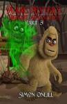 Duane Dexter's Bigfoot Adventures Part 3 - Simon Oneill