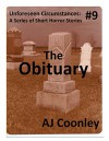 The Obituary (Unforeseen Circumstances Book 9) - AJ Coonley