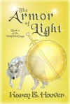 The Armor of Light - Karen E. Hoover