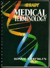 Medical Terminology: An Anatomy and Physiology Systems Approach - Bonnie F. Fremgen