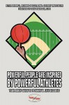 Powerful People Are Inspired by Powerful Athletes: Your Daily Guide to Powerful Life Lessons - Peter Biadasz, Richard Possett, Jeffrey Brucculeri
