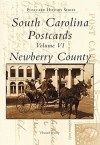 South Carolina Postcards Volume VI:: Newberry County - Howard Woody