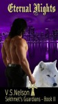 Eternal Nights - Sekhmet's Guardians - Book Two - V.S. Nelson