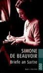 Briefe An Sartre 1. 1930 1939 - Simone de Beauvoir