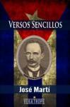 Versos Sencillos (Spanish Edition) - Jose Marti, Eddie Vega