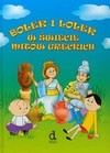 Bolek i Lolek w świecie mitów greckich - Czarkowska Iwona