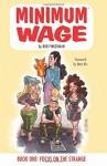 By Bob Fingerman Minimum Wage Volume 1: Focus on the Strange [Paperback] - Bob Fingerman
