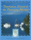 Dreamspeaker Cruising Guide Series: Desolation Sound & the Discovery Islands, New Third Edition - Anne Yeadon-Jones, Laurence Yeadon-Jones