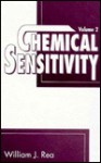 Chemical Sensitivity: Sources of Total Body Load, Volume II - William J. Rea