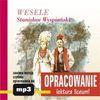 Wesele - opracowanie - Stanisław Wyspiański