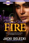 Women Under Fire - Jacki Delecki