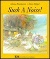 Such a Noise!: A Jewish Folktale - Aliana Brodmann