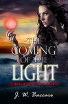 The Coming of the Light - J.W. Baccaro