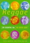 Reggae: 100 Essential CDs (The Rough Guide) - Steve Barrow, Peter Dalton