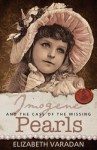 Imogene and the Case of the Missing Pearls - Elizabeth Varadan