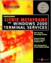 Configuring Citrix Metaframe for Windows 2000 Terminal Services - Inc Syngress Media