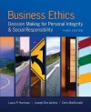 Business Ethics: Decision-Making for Personal Integrity & Sobusiness Ethics: Decision-Making for Personal Integrity & Social Responsibility Cial Responsibility - Laura P. Hartman, Joseph R. DesJardins