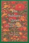 The Sublime Quran, Volume 2: Original Arabic and English Translation - Laleh Bakhtiar