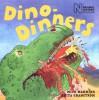 Dino-dinners - Mick Manning, Brita Granstrom
