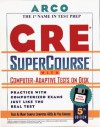 Everything You Need to Score High on the Gre With Computer-Adaptive Tests on Disk : User's Manual (Arco Master the GRE CAT (W/CD)) - Thomas H. Martinson