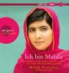 Ich bin Malala: Das Mädchen, das die Taliban erschießen wollten, weil es für das Recht auf Bildung kämpft (MP3-Ausgabe) - Malala Yousafzai, Christina Lamb, Sabine Maier-Längsfeld, Margarete Längsfeld, Elisabeth Liebl, Eva Gosciejewicz