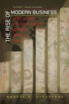 The Rise of Modern Business: Great Britain, the United States, Germany, Japan, and China, Third Edition - Mansel G. Blackford
