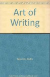 Art of Writing (Essay index reprint series) - André Maurois