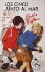Los Cinco Junto Al Mar (Famous Five, #12) - Enid Blyton, Isabel Ulsamer