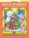 Music for Little Mozarts Christmas Fun, Bk 1 - Alfred Publishing Company Inc.
