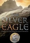 The Silver Eagle - Ben Kane