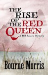 The Rise of the Red Queen - Bourne Morris
