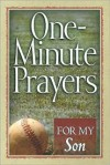 One-Minute Prayers for My Son - Harvest House Publishers