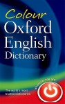 Colour Oxford English Dictionary - Oxford Dictionaries