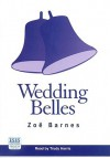 Wedding Belles (Audio) - Zoe Barnes, Trudy Harris