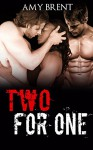 MENAGE: MMF MENAGE: Two for one (Alpha male Billionaire BWWM Threesome Menage Romance) (BWWM Interracial Contemporary Women Short Stories) - Amy Brent